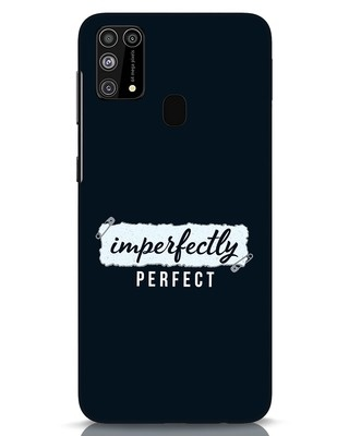 Shop I'm Perfect Samsung Galaxy M31 Mobile Cover-Front