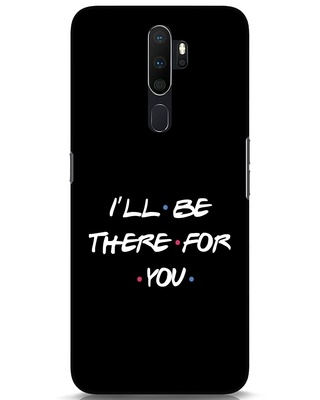 Shop I Will Be There For You Oppo A5 2020 Mobile Cover-Front