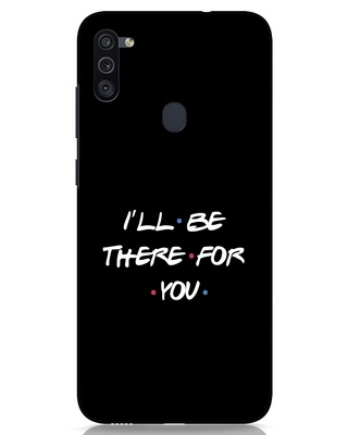 Shop I Will Be There For You Samsung Galaxy M11 Mobile Cover-Front