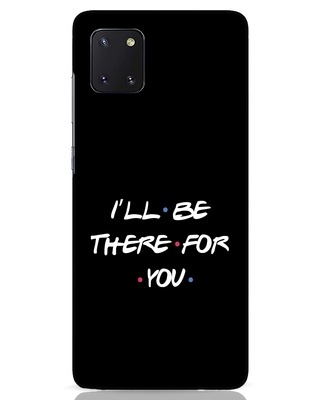 Shop I Will Be There For You Samsung Galaxy Note 10 Lite Mobile Cover-Front