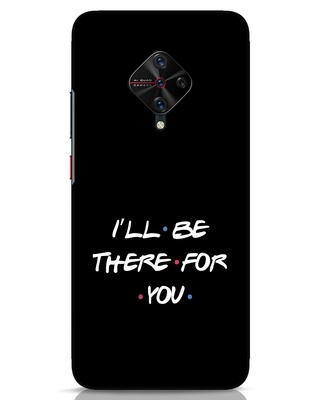 Shop I Will Be There For You Vivo S1 Pro Mobile Cover-Front