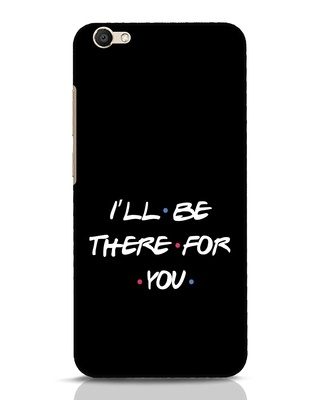 Shop I Will Be There For You Vivo V5 Mobile Cover-Front