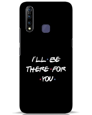 Shop I Will Be There For You Vivo Z1 Pro Mobile Cover-Front