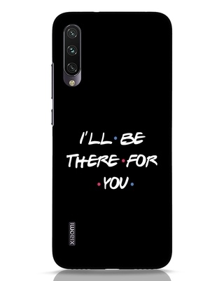 Shop I Will Be There For You Xiaomi Mi A3 Mobile Cover-Front