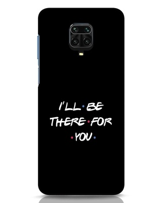 Shop I Will Be There For You Xiaomi Redmi Note 9 Pro Max Mobile Cover-Front