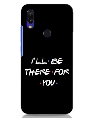 Shop I Will Be There For You Xiaomi Redmi Y3 Mobile Cover-Front