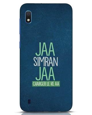 Shop Jaa Simran Jaa Charger Le Ke Aa Samsung Galaxy A10 Mobile Cover-Front