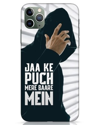 Shop Jaake Puch Mere Baare Mein iPhone 11 Pro Max Mobile Cover-Front