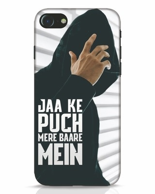 Shop Jaake Puch Mere Baare Mein iPhone 7 Mobile Cover-Front