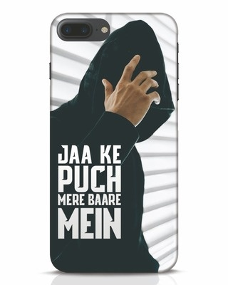 Shop Jaake Puch Mere Baare Mein iPhone 7 Plus Mobile Cover-Front
