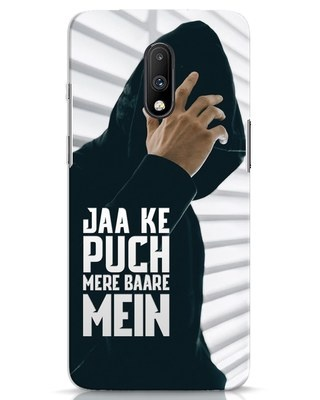 Shop Jaake Puch Mere Baare Mein OnePlus 7 Mobile Cover-Front