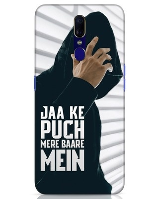 Shop Jaake Puch Mere Baare Mein Oppo F11 Mobile Cover-Front