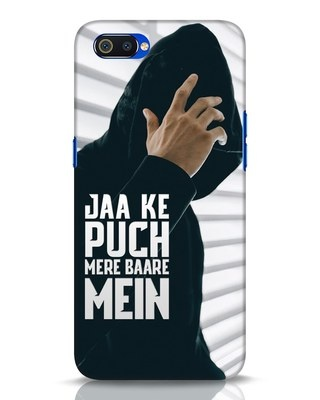 Shop Jaake Puch Mere Baare Mein Realme C2 Mobile Cover-Front