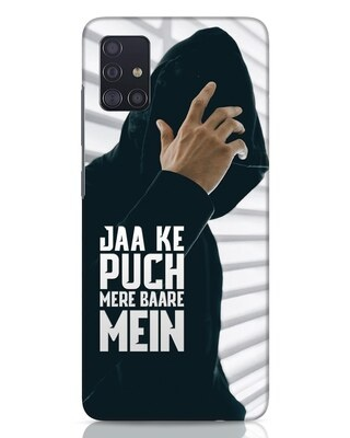 Shop Jaake Puch Mere Baare Mein Samsung Galaxy A51 Mobile Cover-Front