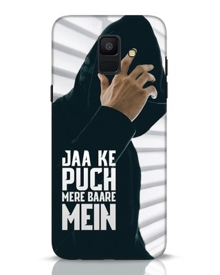 Shop Jaake Puch Mere Baare Mein Samsung Galaxy A6 2018 Mobile Cover-Front