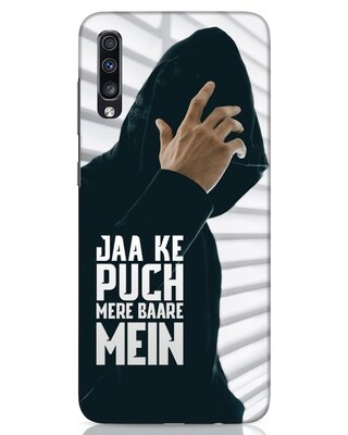 Shop Jaake Puch Mere Baare Mein Samsung Galaxy A70 Mobile Cover-Front