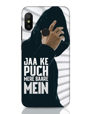 Shop Jaake Puch Mere Baare Mein Xiaomi Redmi 6 Pro Mobile Cover-Front