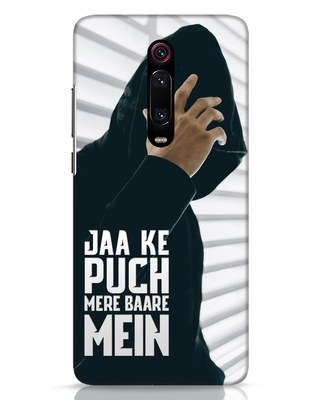 Shop Jaake Puch Mere Baare Mein Xiaomi Redmi K20 Mobile Cover-Front