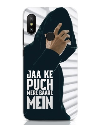 Shop Jaake Puch Mere Baare Mein Xiaomi Redmi Note 6 Pro Mobile Cover-Front