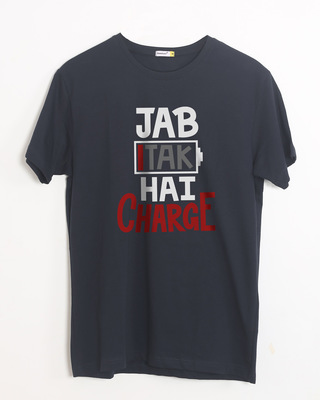 Shop Jab Tak Hai Charge Half Sleeve T-Shirt-Front