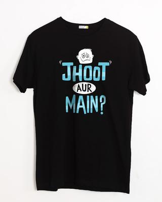 Buy Jhoot Aur Main Half Sleeve T-Shirt Online India @ Bewakoof.com