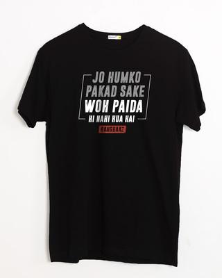 Shop Jo Humko Pakad Sake Half Sleeve T-Shirt-Front