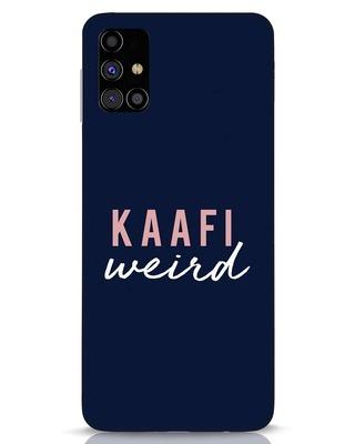 Shop Kaafi Weird Samsung Galaxy M31s Mobile Cover-Front