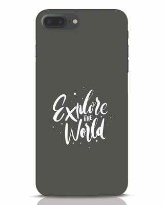 Shop Keep Exploring iPhone 7 Plus Mobile Cover-Front