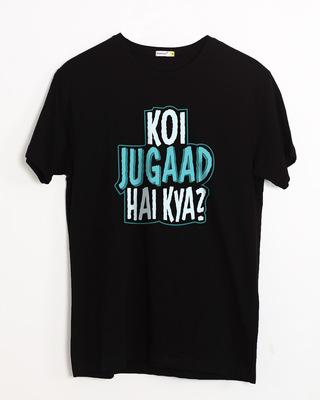 Buy Koi Jugaad Hai Kya Half Sleeve T-Shirt Online India @ Bewakoof.com