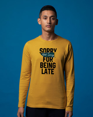 Shop Late And Not Sorry Full Sleeve T-Shirt-Front