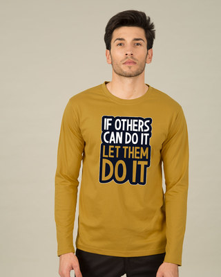 Shop Let Them Do It Full Sleeve T-Shirt-Front