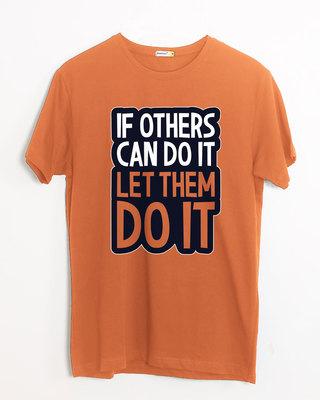 Shop Let Them Do It Half Sleeve T-Shirt-Front