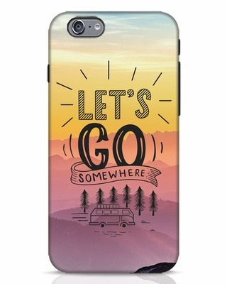 Shop Lets Go Somewhere iPhone 6s Mobile Cover-Front