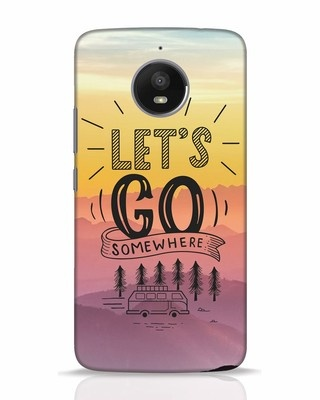 Shop Lets Go Somewhere Moto E4 Plus Mobile Cover-Front