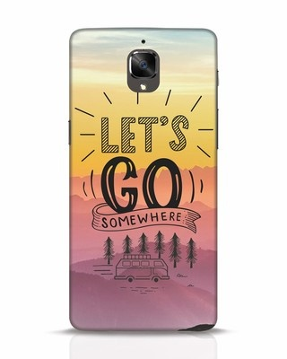 Shop Lets Go Somewhere OnePlus 3 Mobile Cover-Front