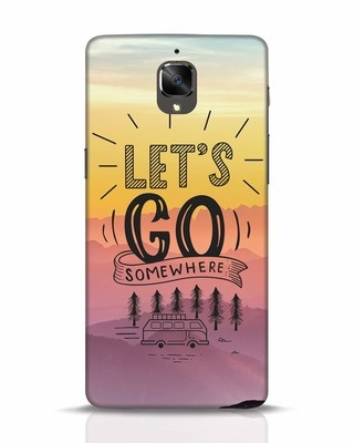 Shop Lets Go Somewhere OnePlus 3T Mobile Cover-Front