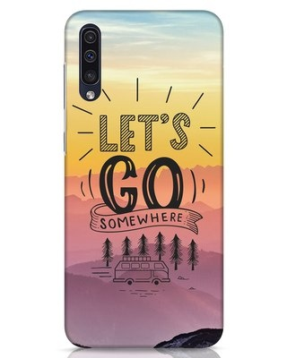 Shop Lets Go Somewhere Samsung Galaxy A50 Mobile Cover-Front