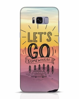 Shop Lets Go Somewhere Samsung Galaxy S8 Plus Mobile Cover-Front