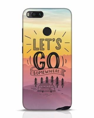 Shop Lets Go Somewhere Xiaomi Mi A1 Mobile Cover-Front