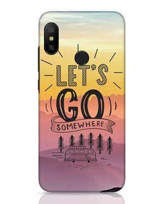 Shop Lets Go Somewhere Xiaomi Redmi 6 Pro Mobile Cover-Front
