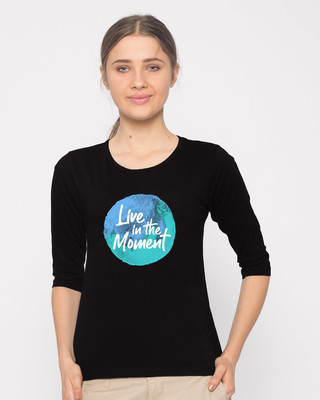 Shop Live In The Moment Round Neck 3/4th Sleeve T-Shirt-Front