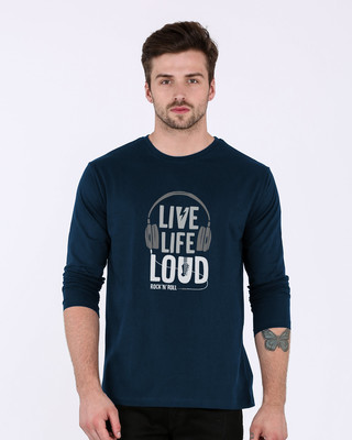 Buy Live Life Loud Full Sleeve T-Shirt Online India @ Bewakoof.com