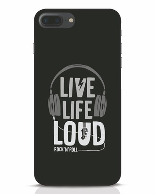 Shop Live Life Loud iPhone 7 Plus Mobile Cover-Front