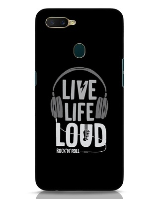 Shop Live Life Loud Oppo A7 Mobile Cover-Front