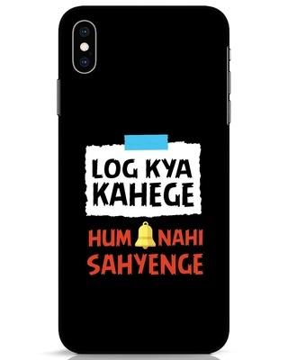 Shop Log Kya Kahenge iPhone XS Max Mobile Cover-Front