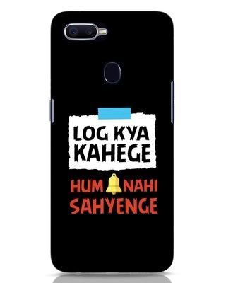 Shop Log Kya Kahenge Oppo F9 Pro Mobile Cover-Front