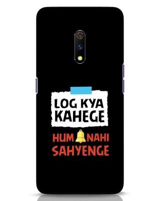 Shop Log Kya Kahenge Realme X Mobile Cover-Front