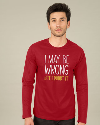 Shop May Be Wrong Full Sleeve T-Shirt-Front