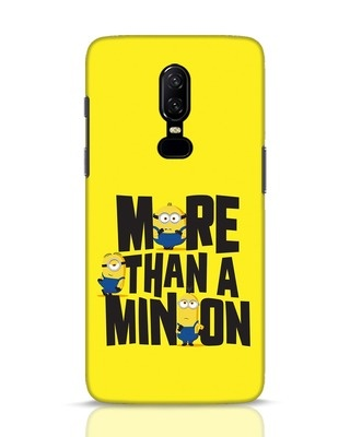 Shop More Than A Minion OnePlus 6 Mobile Cover-Front
