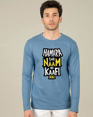 Shop Naam Hi Kaafi Hai Full Sleeve T-Shirt-Front